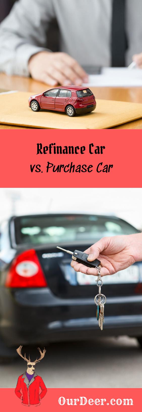 Refinance Car Vs Purchase Car Refinance Car Car Car Purchase
