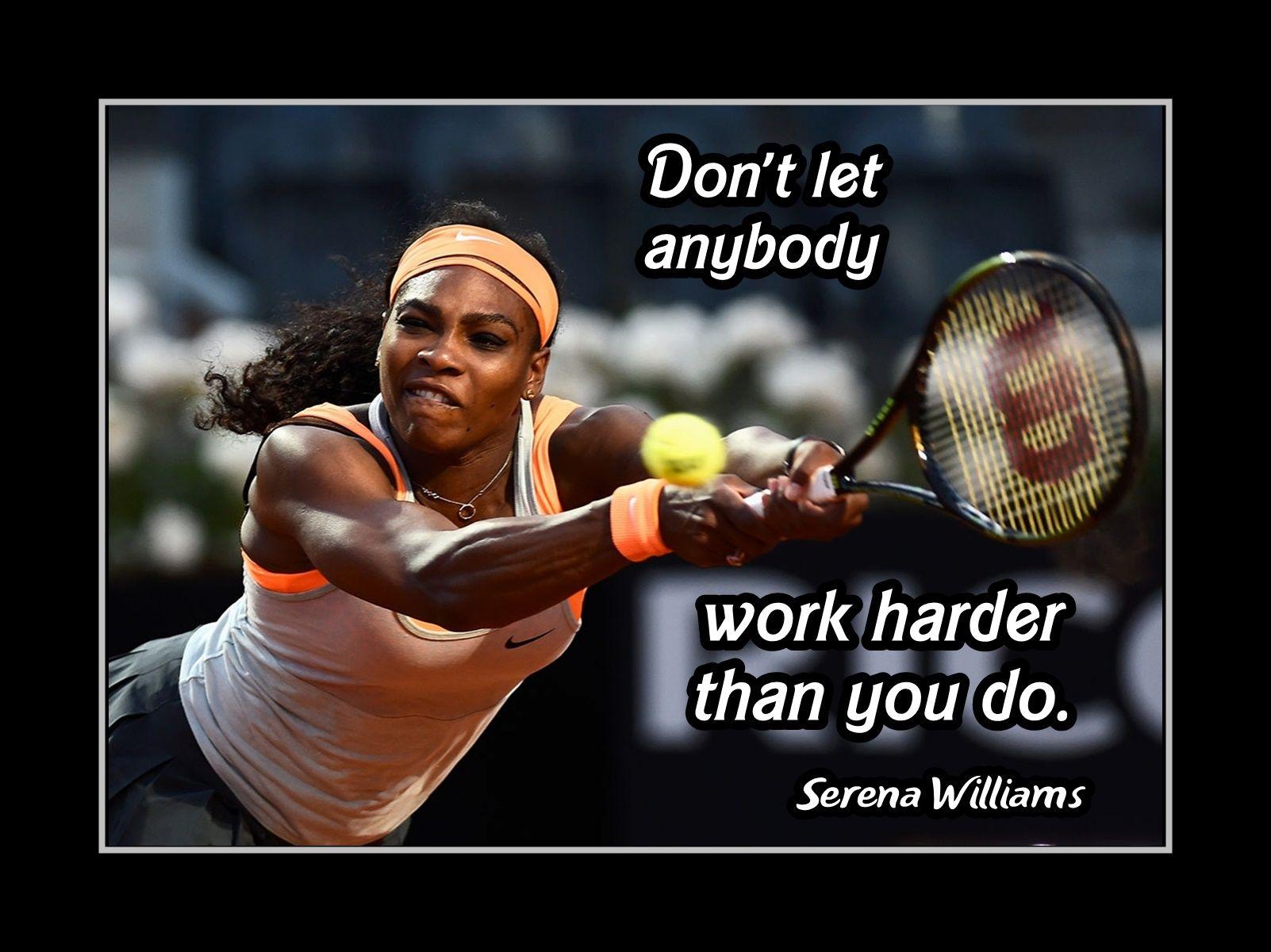 Serena Williams quotes. motivational tennis quotes