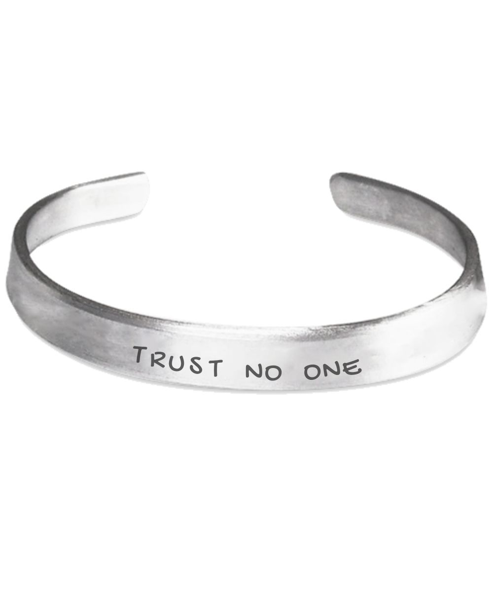 Trust No One - Stamped Bracelet