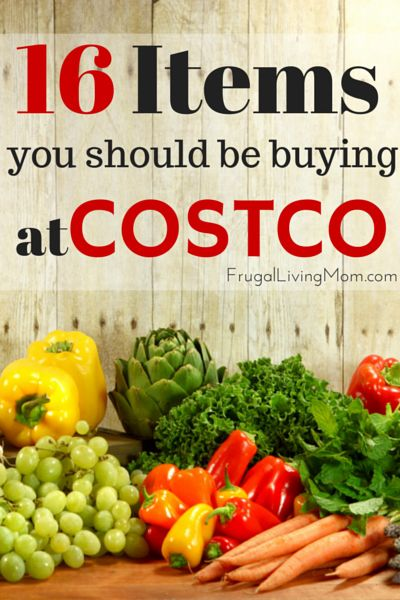 16 Things You Should Buy At Costco Frugal Living Mom Frugal Living Mom Save Money Shopping Food