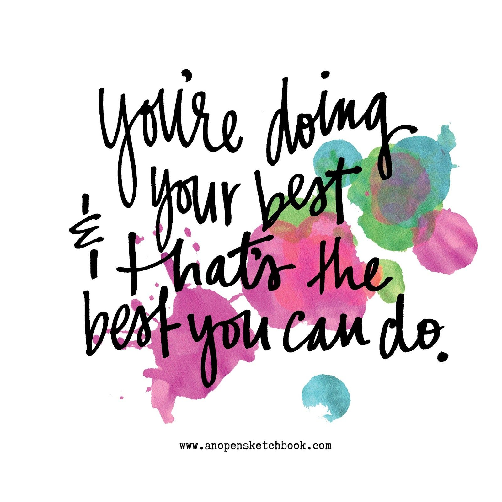 you're doing your best | Doing your best quotes, Mom quotes, Enough is  enough quotes