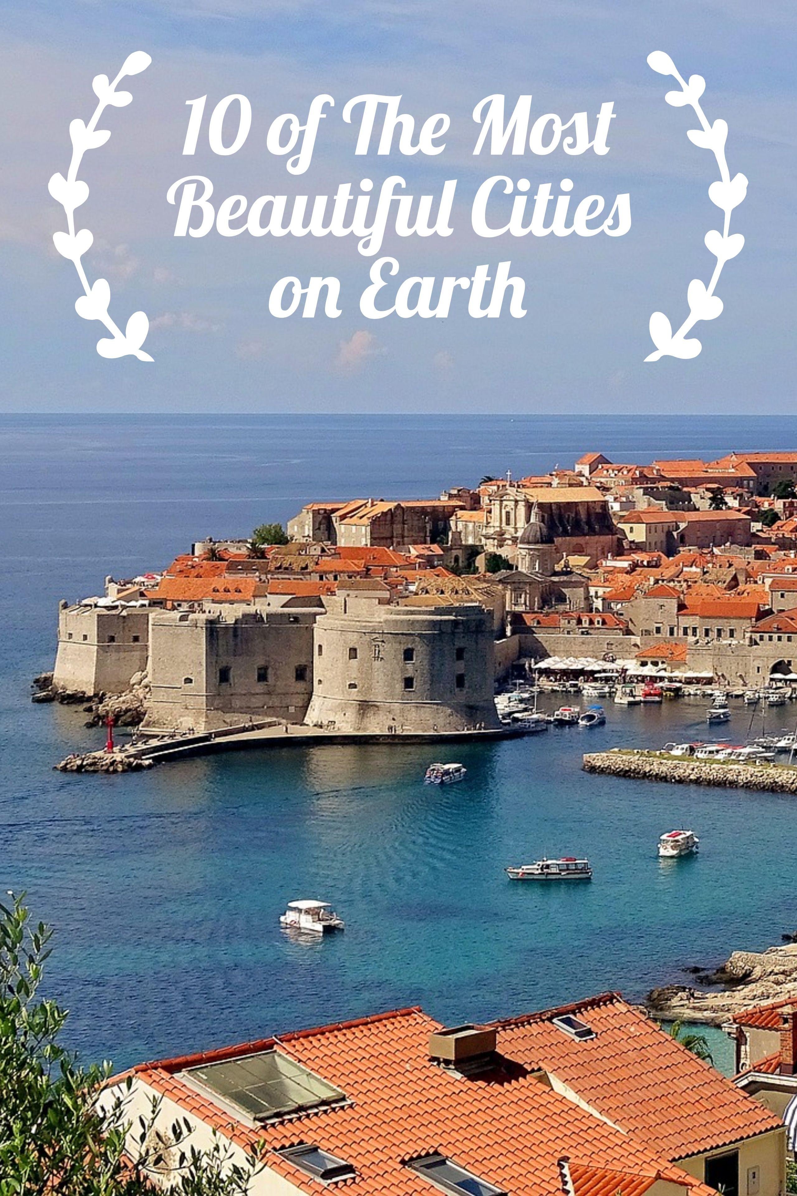 Dubrovnik Croatia Get10things Blog 10 Most Beautiful Cities On Earth