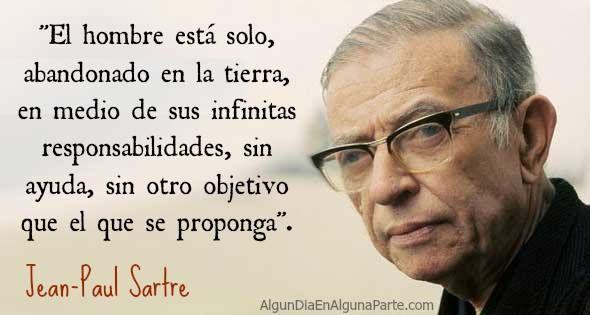 Alguien On Sartre Frases Jean Paul Sartre Y Filosofo Frances