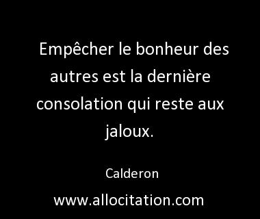 foto de Empêcher le bonheur Un jaloux sentences Pinterest Le bonheur Bonheur et Citation