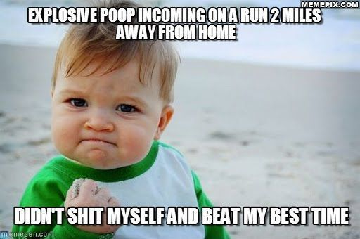 Went from scumbag bowels to success kid this afternoon.