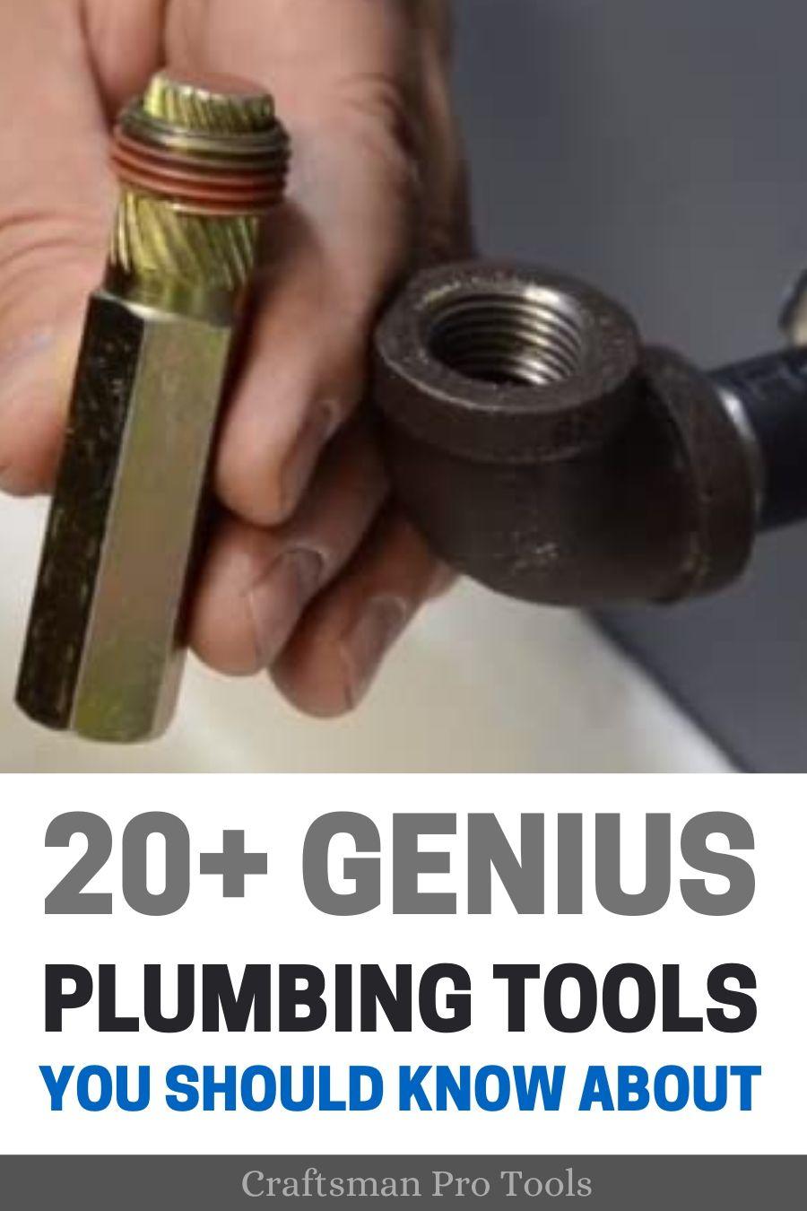20 Genius Plumbing Tools You Should Have In 2020 Plumbing Tools Diy Plumbing Plumbing