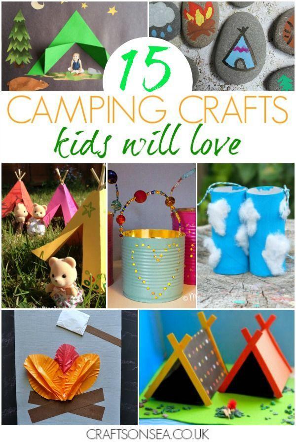 15 Fantastic Camping Crafts For Kids Pinterest Camping Crafts