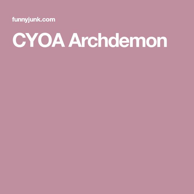 CYOA Archdemon