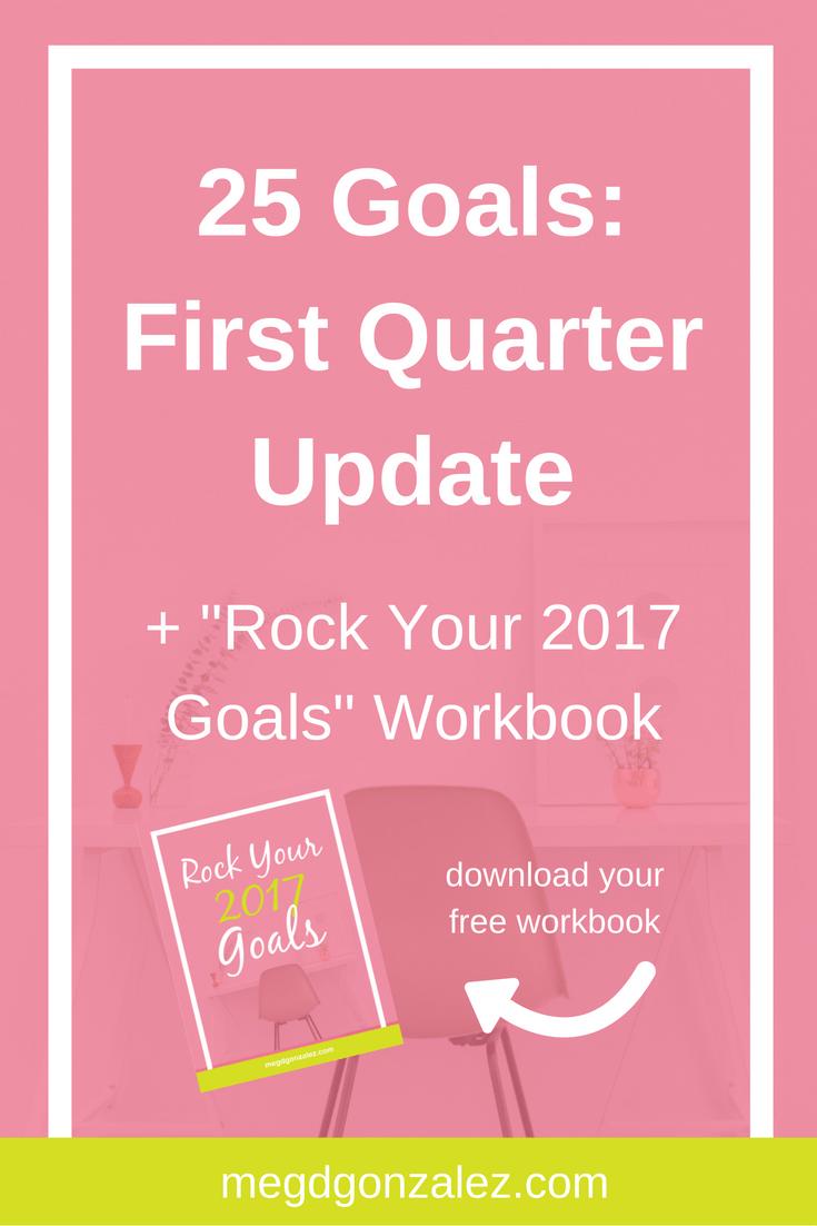 Workbooks goals workbook : 25 Goals: First Quarter Update +
