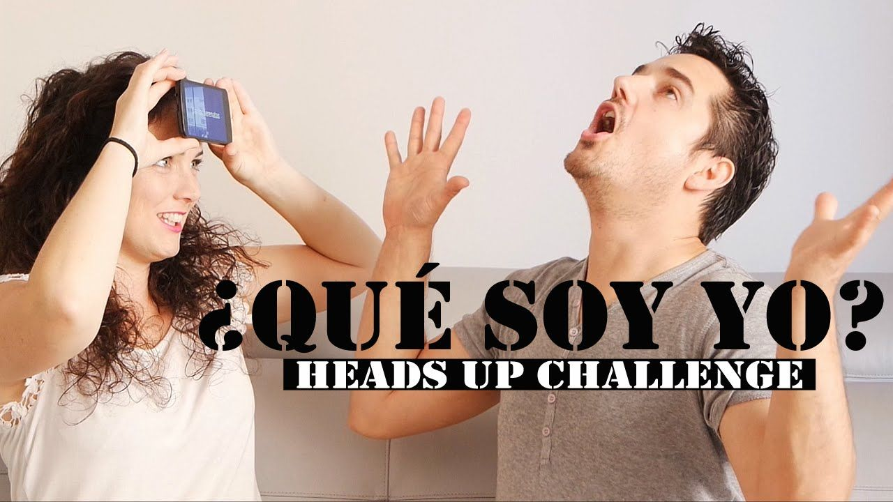 HEADS UP CHALLENGE | ¿QUÉ SOY YO?