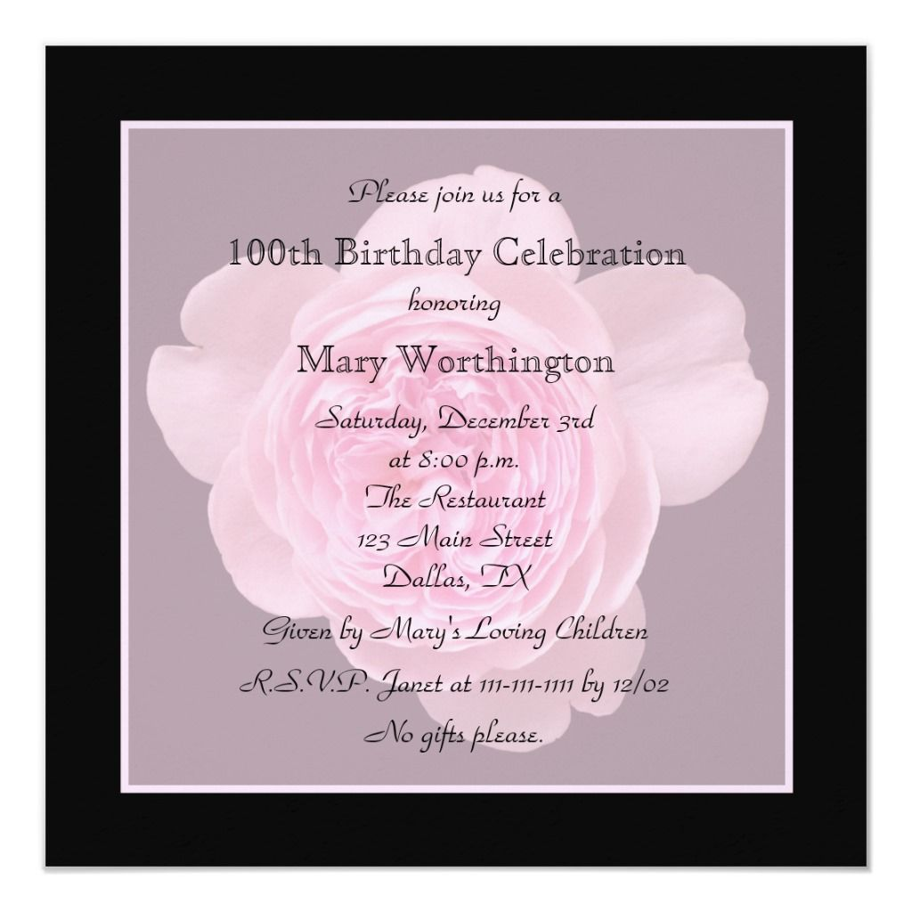 100th Birthday Party Invitation Rose For 100th Zazzle Com 100th Birthday Party Birthday Invitation Templates 80th Birthday Invitations