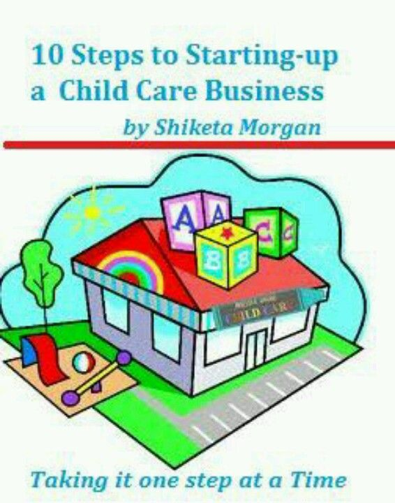 Follow My Child Care Business Start Up Tips Twitter Com Daycarestartup Facebook Com 10stepstostartingachildcarebu Childcare Business Daycare Costs Childcare