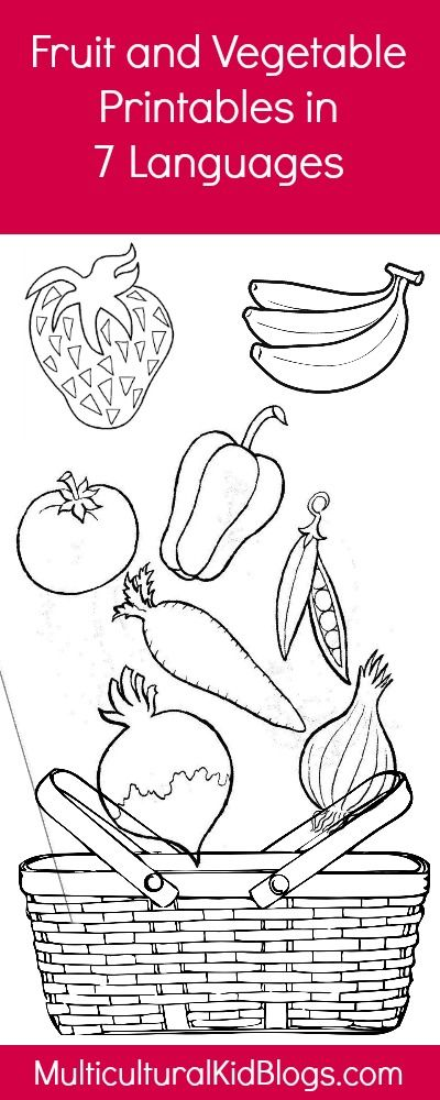 Multilingual Printables Fruits And Vegetables In 7 Languages Fruits And Vegetables Vegetables Coloring Pages