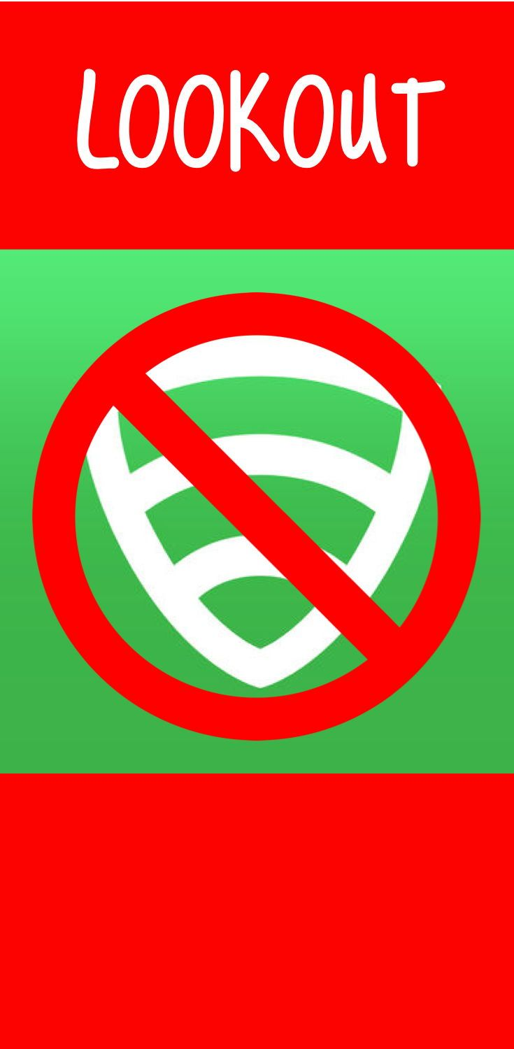 Read my review of how the Lookout app affected and caused