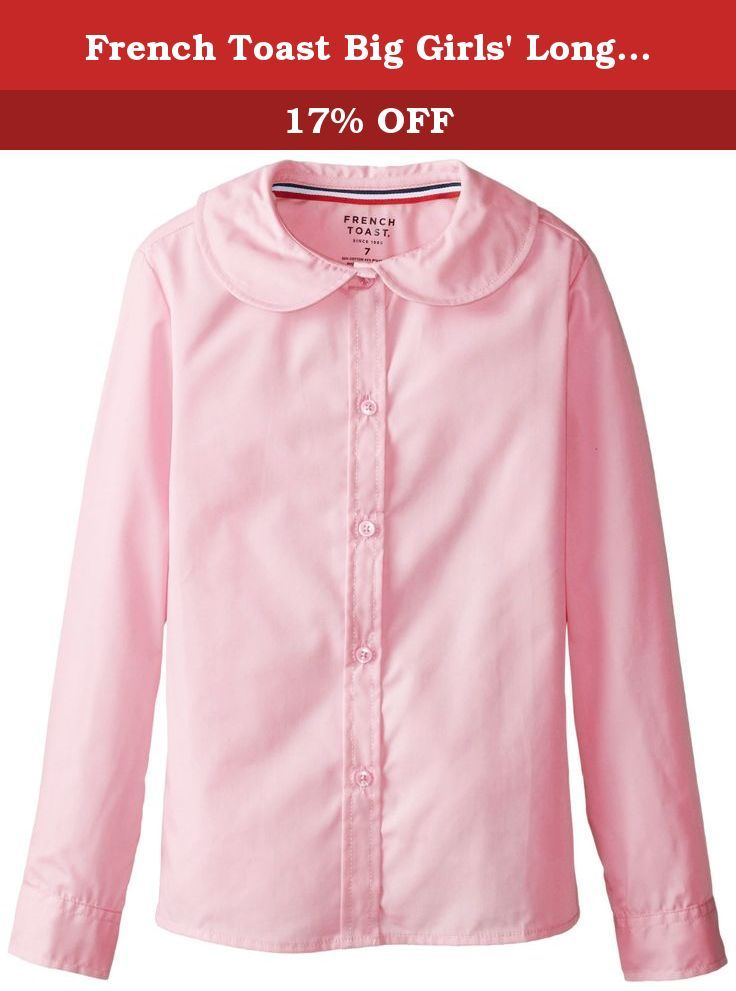 873cdc60be8229 French Toast Big Girls' Long Sleeve Peter Pan Blouse, Pink, 7. Girl's long  sleeve round peter pan collar blouse. Poplin with inner back yoke and back  darts ...
