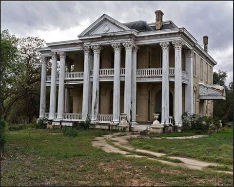 abandoned mansion in gonzales texas abandoned abandoned rh pinterest com