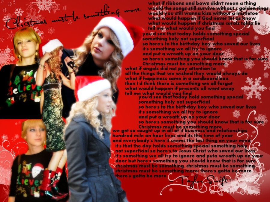 Taylor Swift - Christmas Must Be Something More | Taylor Swift ...