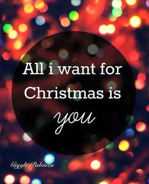 All I Want For Christmas Is You Merry Christmas Quotes Love Christmas Tumblr
