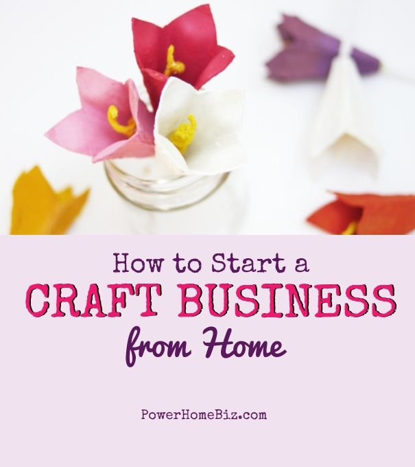 How to Start a Craft Business | Craft business, Business and Craft