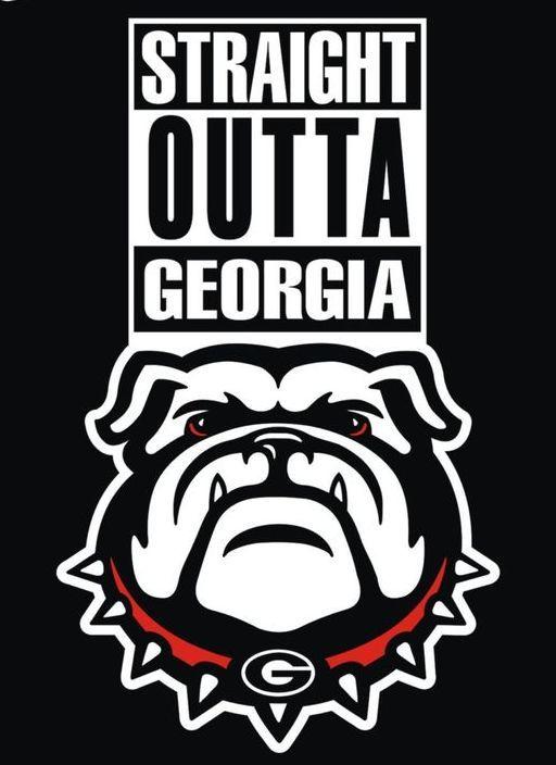 Straight Outta Georgia Georgia Bulldogs Pinterest