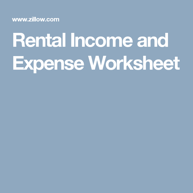 Rental Income And Expense Worksheet Rental Income Income Tax Time