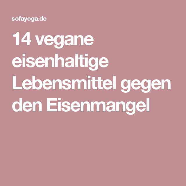 14 vegane eisenhaltige Lebensmittel gegen den Eisenmangel | Apotheke ...
