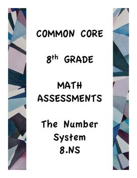 Common Core Assessments Math 8th Eighth Grade Number