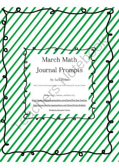 March Math Journal Prompts First Second Third Grade Common Core Aligned from Soaring in Second Grade on TeachersNotebook.com (26 pages)  - Common Core Aligned Math Journal Prompts for March!   This is a set of 25 different math journal prompts. Each page contains 10 of each prompt%