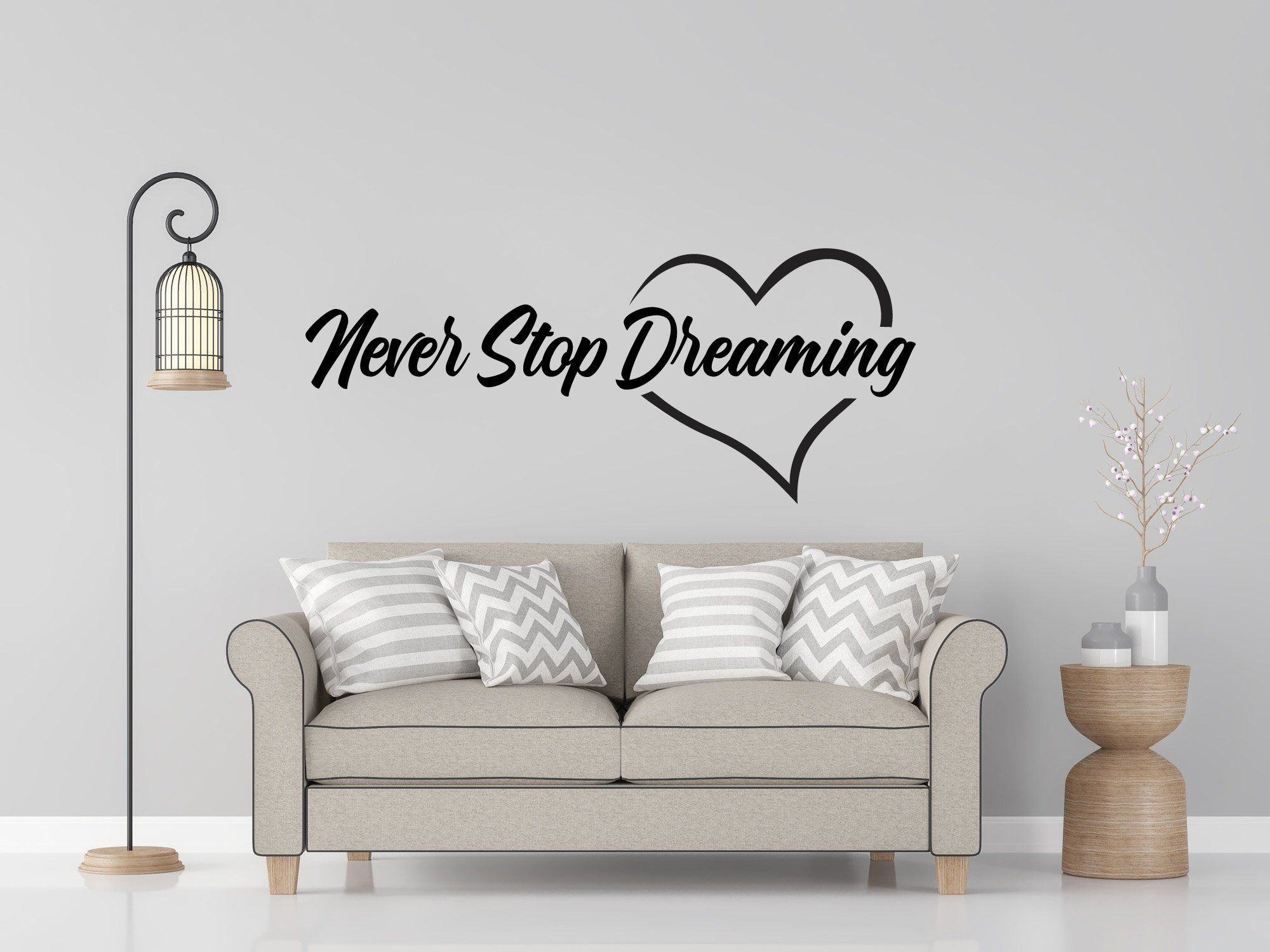 Never Stop Dreaming Wall Decor Decal In 2020 With Images Vinyl
