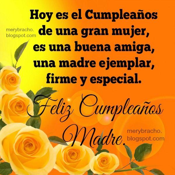 Entre Poemas Y Vivencias Feliz Cumpleaños Mamá Postales De Feliz Cumpleaños Frases De Feliz Cumpleaños Mamá