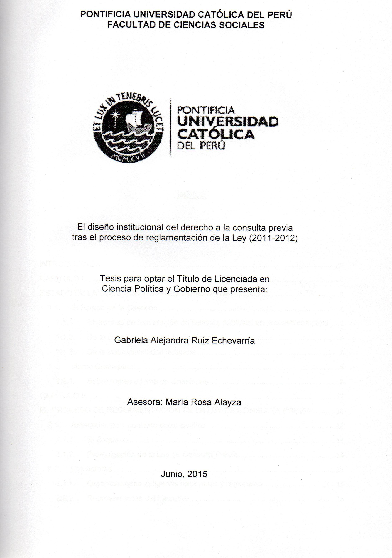 El diseño institucional del derecho a la consulta previa tras el proceso de reglamentación de la ley (2011-2012)/ Gabriela Alejandra Ruiz Echevarría.(2015) / 342.104 R943