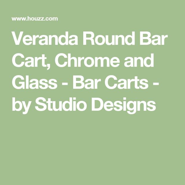 Veranda Round Bar Cart, Chrome and Glass - Bar Carts - by Studio Designs