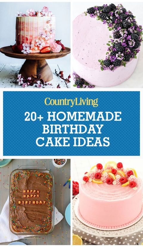 24 Homemade Birthday Cake Ideas To Bake For Your Loved Ones