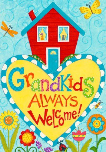 Grandkids Always Welcome!