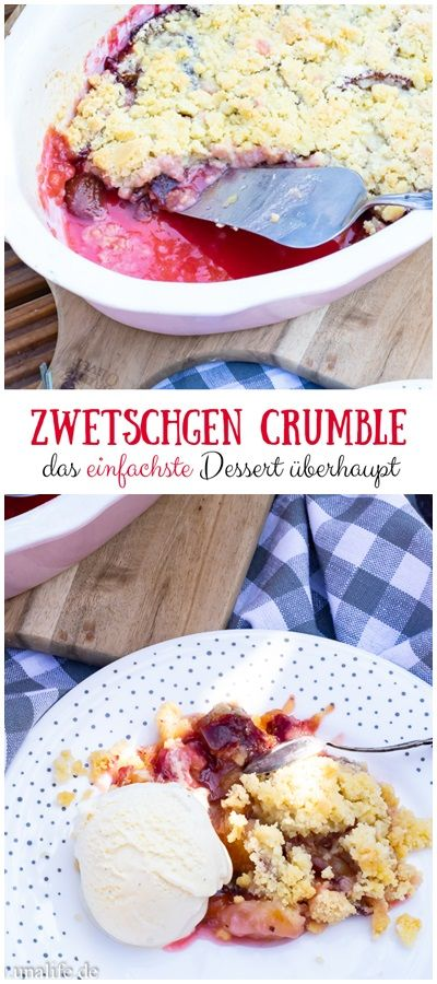 Photo of ZWETSCHGEN CRUMBLE – When was the last time you did something for the first time
