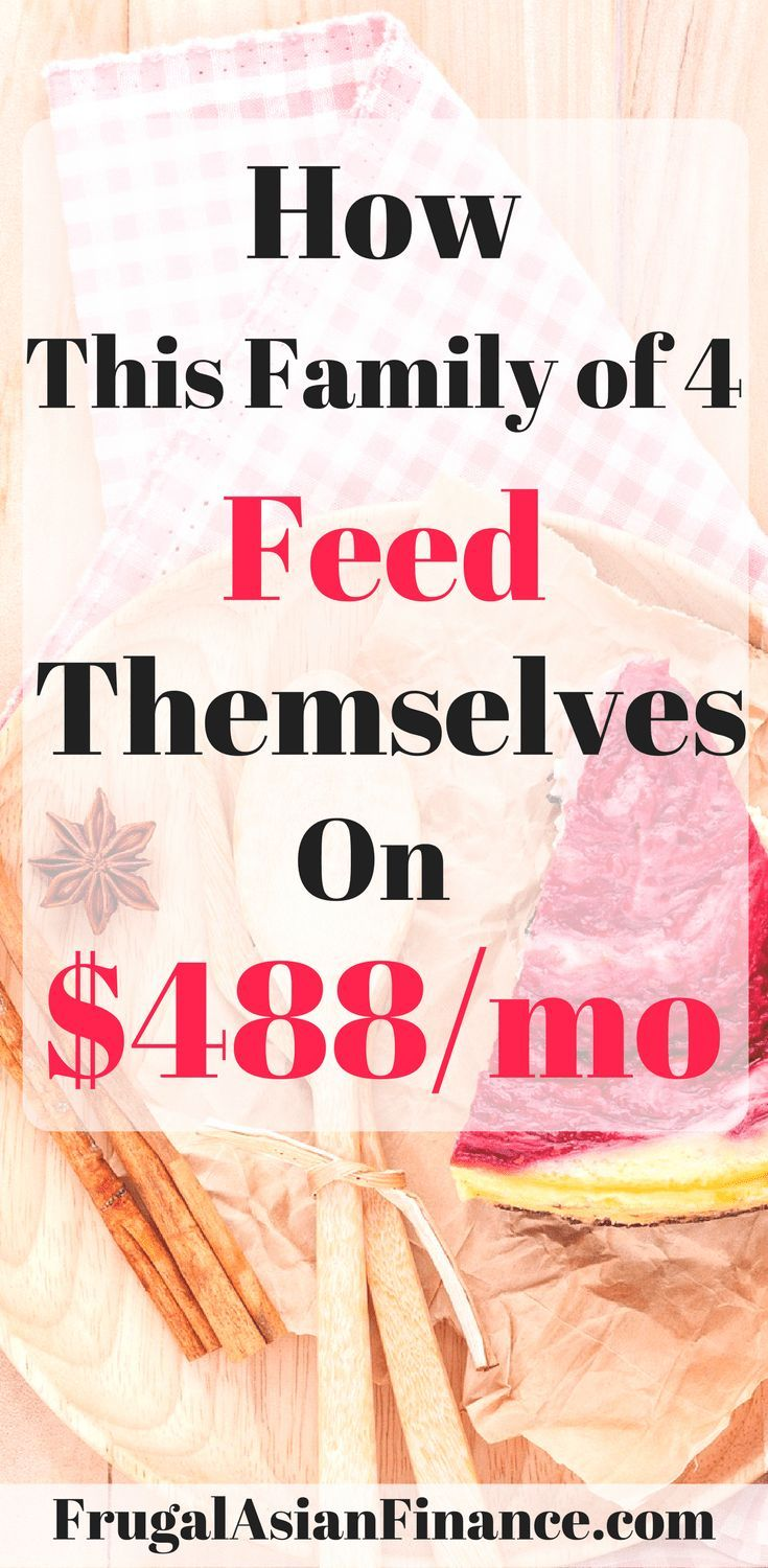 how a family of 4 feed themselves on 487 9 mo oct 2017