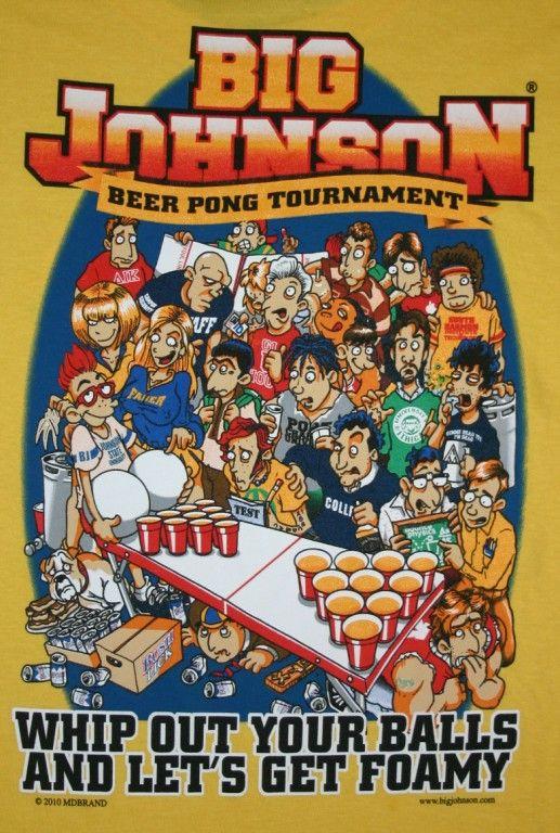 d55d443ff Big Johnson Beer Pong Tournament   Big Johnson.   Big johnson t ...