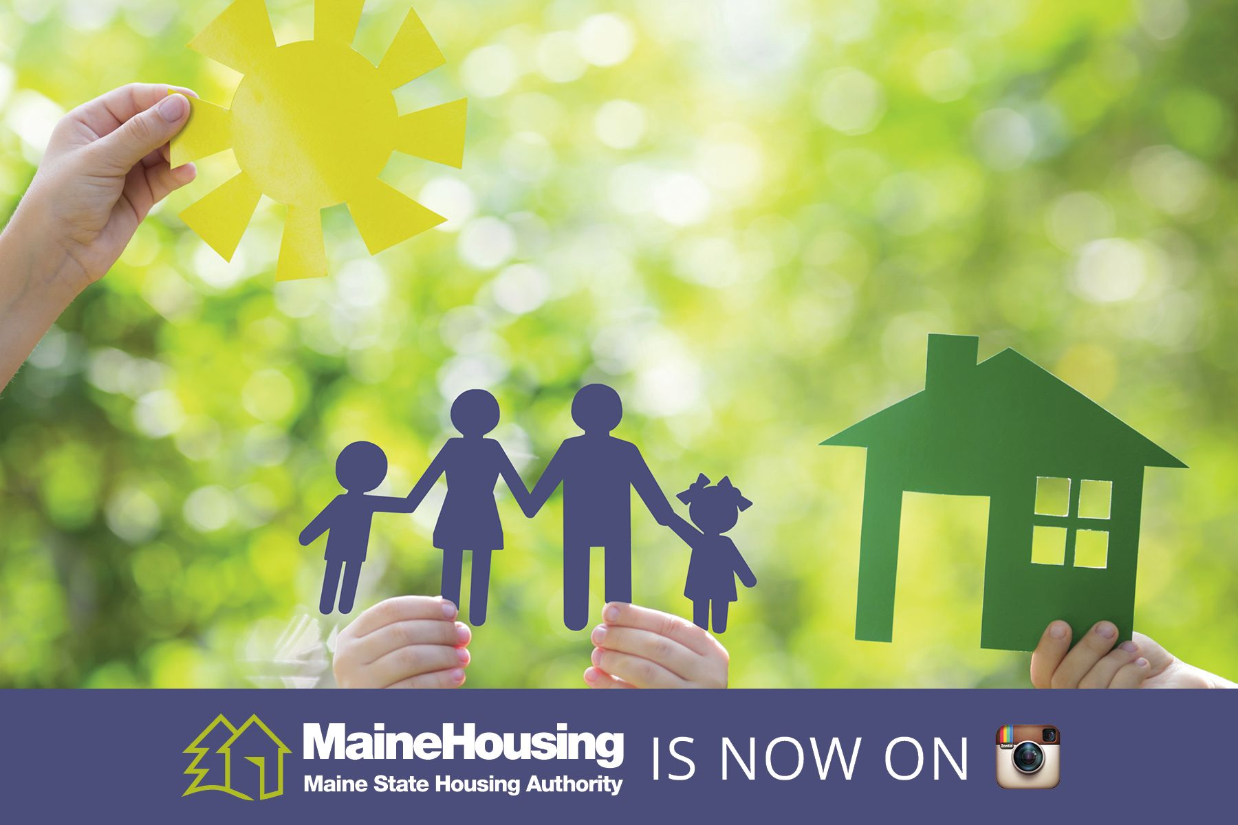 MaineHousing is now on Instagram. Find us at MaineHousing