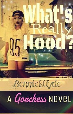 """You should read """"What's Really Hood?: Bonnie & Clyde"""" on #Wattpad."""