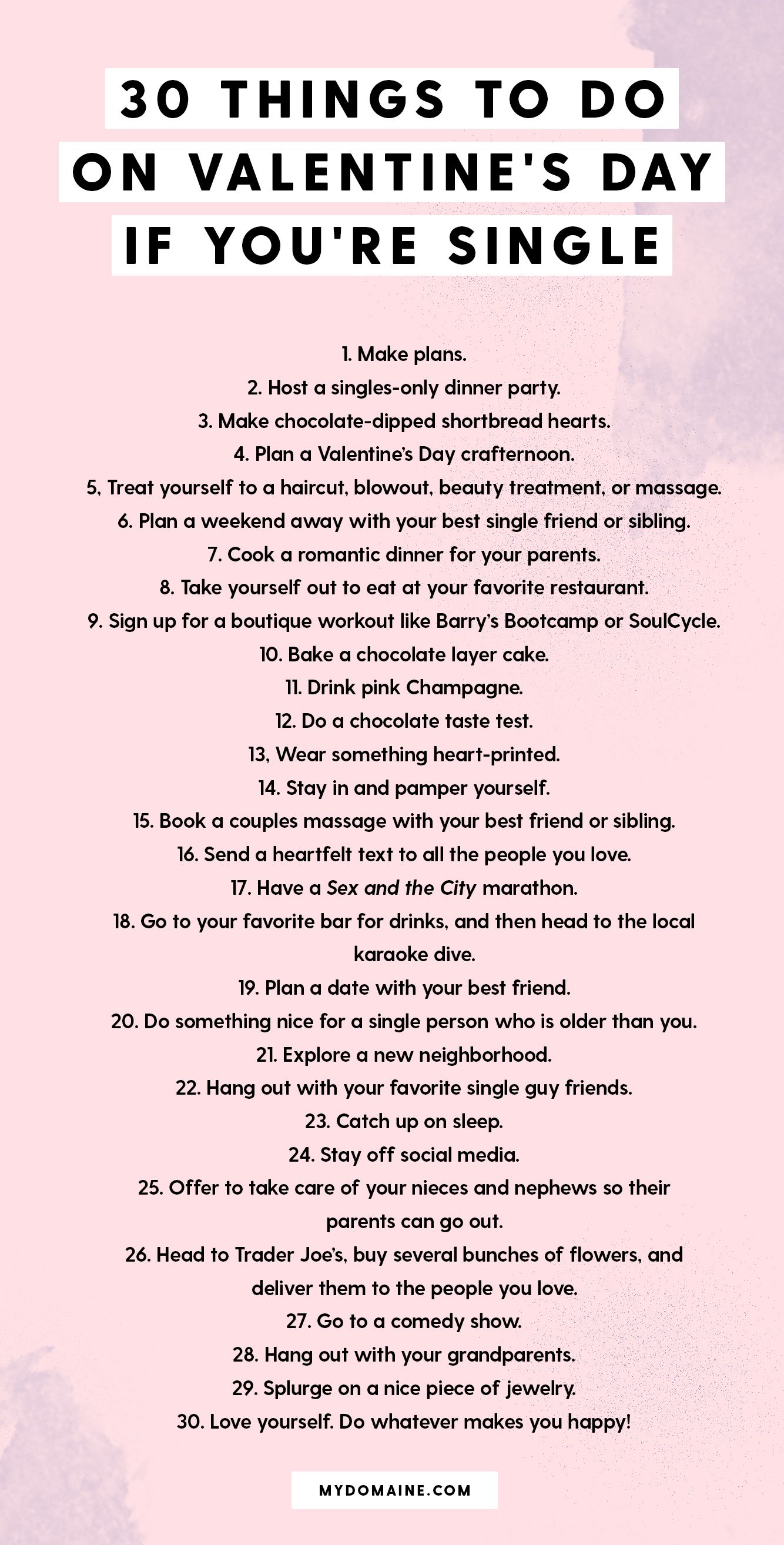 30 Things To Do When You Re Single On Valentine S Day Valentines For Singles Single And Happy Valentines