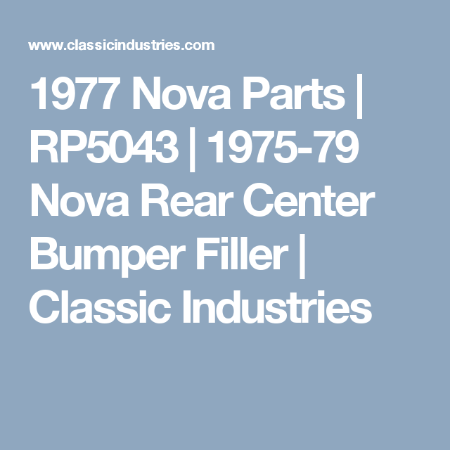 1975-79 Nova Rear Center Bumper Filler