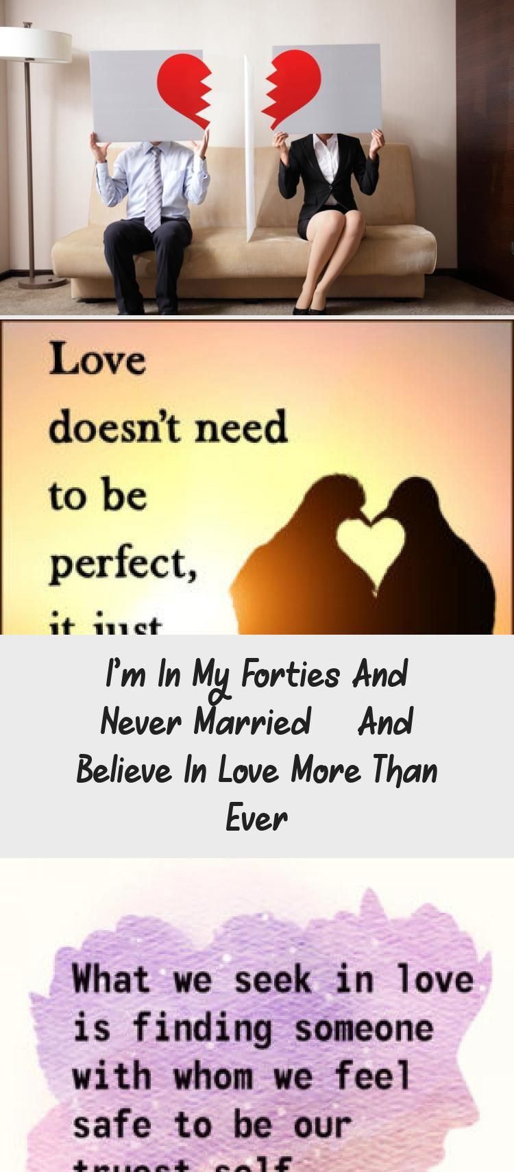 I'm in my forties and never married and believe in love