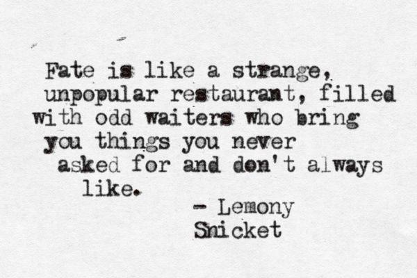 Lemony Snicket.