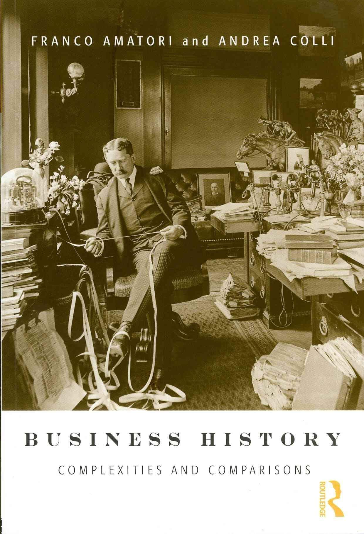 Photo of Business History: Complexities and Comparisons [PDF] [Download]