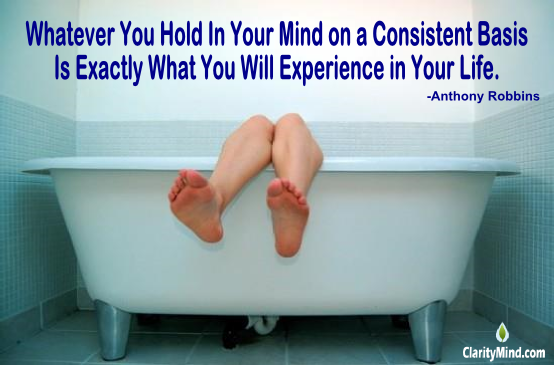 Whatever You Hold In Your Mind on a Consistent Basis is Exactly What You Will Experience In Your Life.