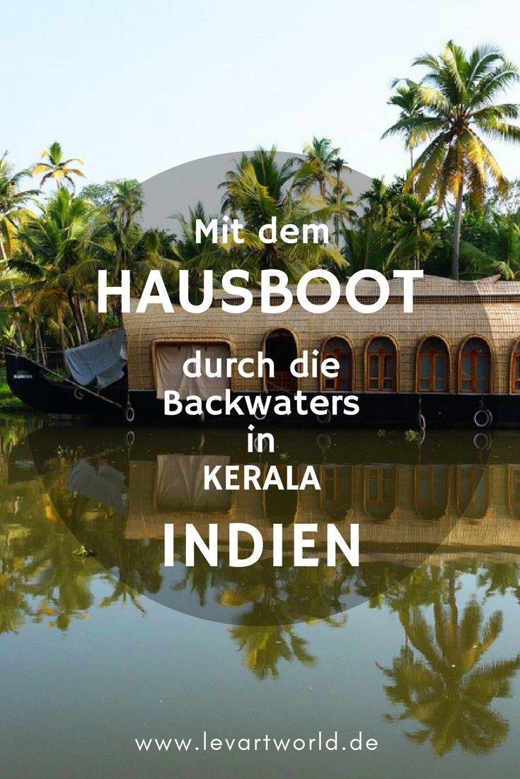 die backwaters in kerala mit dem hausboot durch indien dimiourgikos oramatismos pinterest. Black Bedroom Furniture Sets. Home Design Ideas