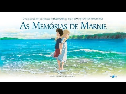 As Memorias De Marnie Trailer Hd As Memorias De Marnie Animacao Studio Ghibli
