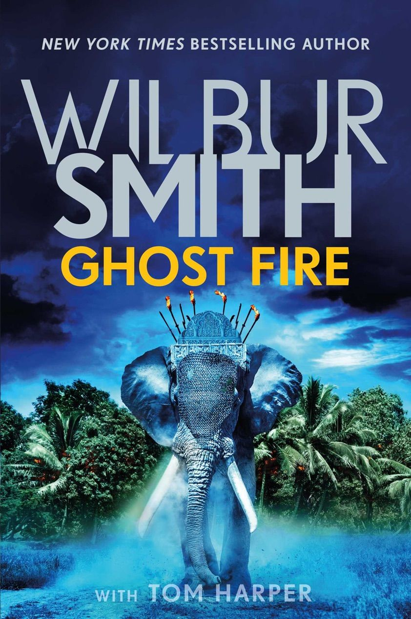 Read & Download Ghost Fire By Wilbur Smith for Free! PDF