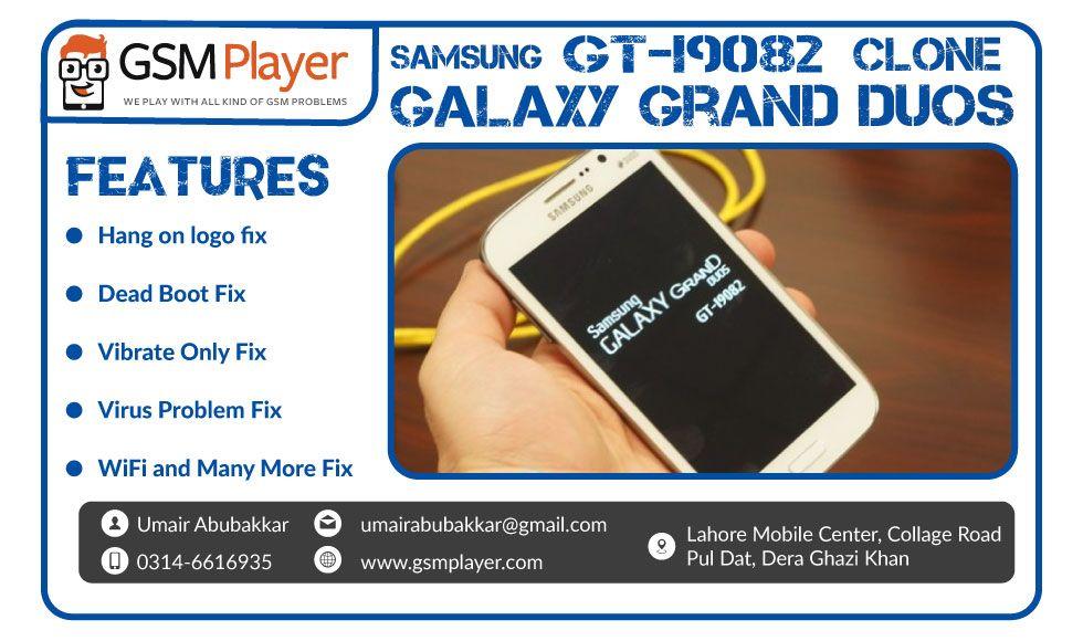 Samsung Clone Galaxy Grand Dous GT-I9082 Firmware | GSM