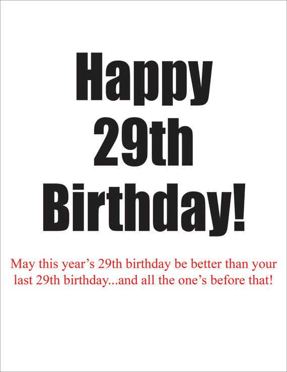 Happy 29th Birthday Again A Humorous Card To Give Someone Claiming 29the Other Friend Partner Family Member Greeting